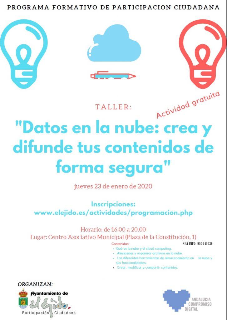 """Taller """"Datos en la nube: crea y difunde tus contenidos de forma segura"""" @ Centro Asociativo Municipal"""