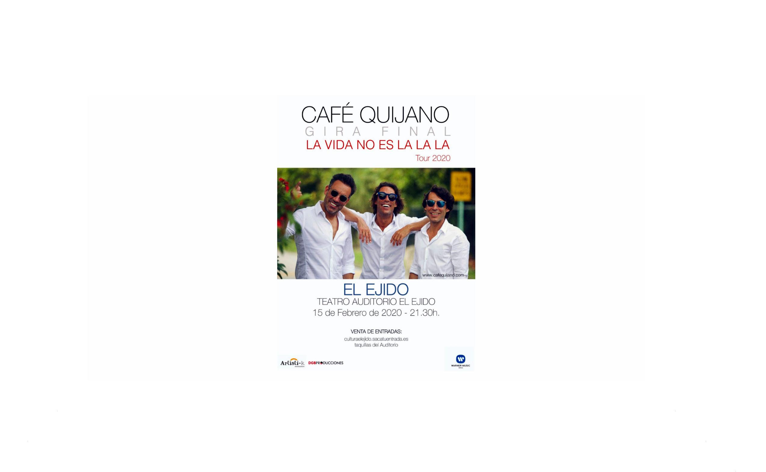 'Café Quijano' aterriza en el Auditorio de El Ejido con su gira 'La vida no es la la la' el próximo 15 de febrero